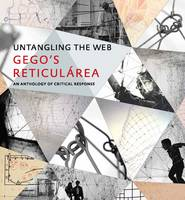 """Untangling the Web: Gego's """"Reticul?rea,"""" An Anthology of Critical Response - Houston Museum of Fine Arts (Hardback)"""
