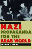 Nazi Propaganda for the Arab World: With a New Preface (Paperback)