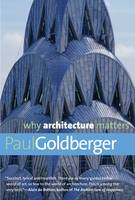 Why Architecture Matters - Why X Matters Series (Paperback)