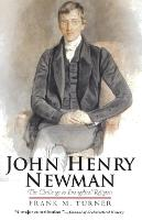 John Henry Newman: The Challenge to Evangelical Religion (Paperback)