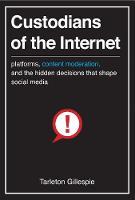 Custodians of the Internet
