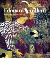Edouard Vuillard: A Painter and His Muses, 1890-1940 - Jewish Museum (Hardback)