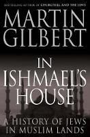 In Ishmael's House: A History of Jews in Muslim Lands (Paperback)