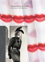 Schiaparelli & Prada: Impossible Conversations (Hardback)