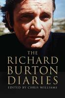 The Richard Burton Diaries (Hardback)