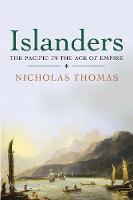 Islanders: The Pacific in the Age of Empire (Paperback)