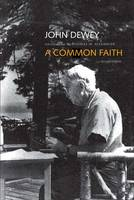 A Common Faith - The Terry Lectures Series (Paperback)