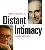 Distant Intimacy: A Friendship in the Age of the Internet (Hardback)