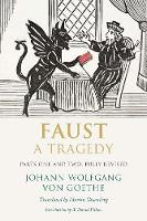 Faust: A Tragedy, Parts One and Two, Fully Revised (Paperback)