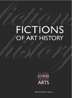 Fictions of Art History - Clark Studies in the Visual Arts (Paperback)