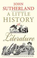 A Little History of Literature - Little Histories (Paperback)