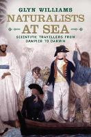 Naturalists at Sea: Scientific Travellers from Dampier to Darwin (Paperback)
