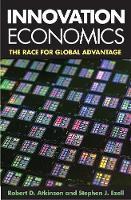 Innovation Economics: The Race for Global Advantage (Paperback)