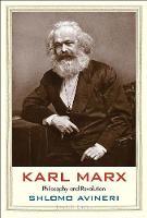 Karl Marx: Philosophy and Revolution - Jewish Lives (Yale) (Hardback)