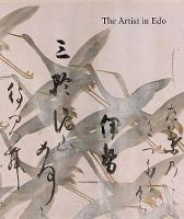 The Artist in Edo: Studies in the History of Art, vol. 80 - Studies in the History of Art Series (Hardback)