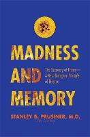 Madness and Memory