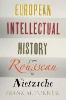 European Intellectual History from Rousseau to Nietzsche (Paperback)