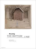 Drawing. The Bottom Line - Mercatorfonds (Yale) (Hardback)