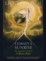 Eternity's Sunrise: The Imaginative World of William Blake (Paperback)