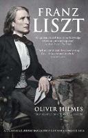 Franz Liszt: Musician, Celebrity, Superstar (Paperback)