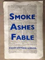 William Kentridge: Smoke, Ashes, Fable (Hardback)