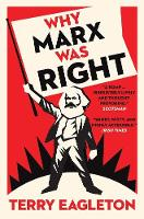 Why Marx Was Right (Paperback)