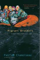 Migrant Brothers: A Poet's Declaration of Human Dignity (Paperback)