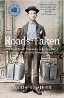 Roads Taken: The Great Jewish Migrations to the New World and the Peddlers Who Forged the Way (Paperback)