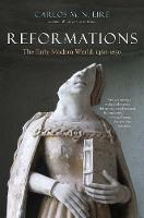 Reformations: The Early Modern World, 1450-1650 (Paperback)