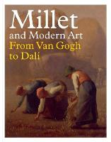 Millet and Modern Art: From Van Gogh to Dali (Hardback)