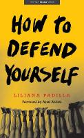 How to Defend Yourself - Yale Drama Series (Paperback)