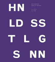 John Baldessari Catalogue Raisonne: Volume Six: 2011 - 2019 (Hardback)
