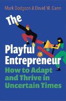 The Playful Entrepreneur: How to Adapt and Thrive in Uncertain Times (Paperback)