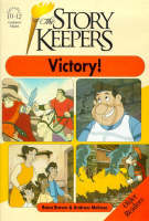 The Storykeepers: Victory Episode 12 - The story keepers - older readers series Episode 12 (Paperback)
