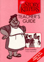 The Storykeepers: Teacher's Guide - The story keepers (Paperback)