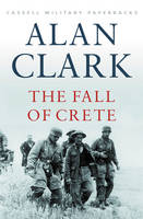 The Fall of Crete - Cassell Military Paperbacks (Paperback)