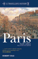 A Traveller's History of Paris - The traveller's histories (Paperback)