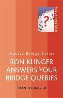 Ron Klinger Answers Your Bridge Queries - Master Bridge (Paperback)