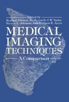 Medical Imaging Techniques: A Comparison (Hardback)