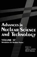 Advances in Nuclear Science and Technology: Simulators for Nuclear Power - Advances in Nuclear Science & Technology 17 (Hardback)