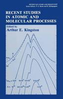 Recent Studies in Atomic and Molecular Processes - Physics of Atoms and Molecules (Hardback)