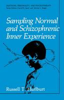 Sampling Normal and Schizophrenic Inner Experience - Emotions, Personality and Psychotherapy (Hardback)