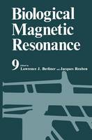 Biological Magnetic Resonance: v. 9 - Biological Magnetic Resonance 9 (Hardback)