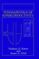 Fundamentals of Superconductivity (Hardback)