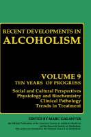 Recent Developments in Alcoholism: Volume 9: Children of Alcoholics - Recent Developments in Alcoholism 9 (Hardback)