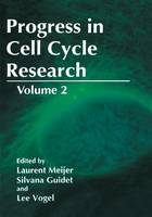 Progress in Cell Cycle Research: Volume 2 - Progress in Cell Cycle Research (Hardback)