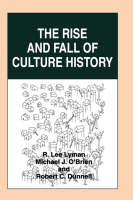 The Rise and Fall of Culture History (Paperback)