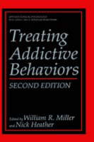 Treating Addictive Behaviors - NATO Science Series B (Hardback)