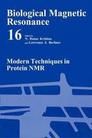 Modern Techniques in Protein NMR - Biological Magnetic Resonance 16 (Hardback)