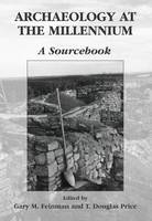 Archaeology at the Millennium: A Sourcebook (Hardback)